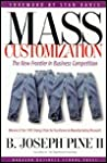 Mass Customization: The New Frontier in Business Competition