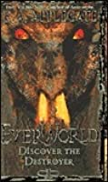 Discover the Destroyer (Everworld, #5)