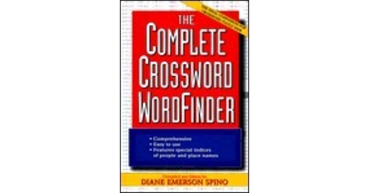 The Complete Crossword Wordfinder by Diane E  Spino