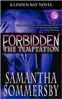 The Temptation (Forbidden, #4)