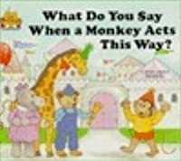 What Do You Say When A Monkey Acts This Way?:  Magic Castle