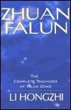 Zhuan Falun: The Complete Teachings of Falun Gong