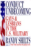 Conduct Unbecoming: Lesbians and Gays in the U.S. Military: Vietnam to the Persian Gulf