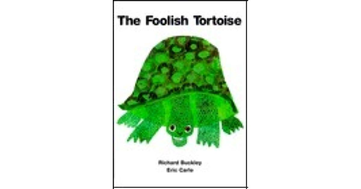 The Foolish Tortoise by Richard Buckley