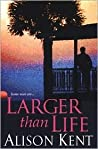 Larger Than Life (Smithson Group SG-5 #2)
