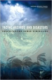 Facing Hazards and Disasters  Understanding Human Dimensions