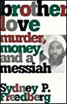 Brother Love: Murder, Money and a Messiah