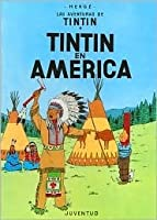 Tintín en América (Tintín, #3)
