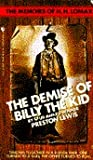 The Demise of Billy the Kid (Memoirs of H.H. Lomax, #1)