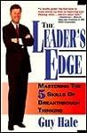 The Leader's Edge: 5 Skills of Breakthrough Thinking