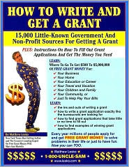 How to Write and Get a Grant by Matthew Lesko