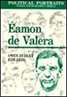 Eamon de Valera: Political Portraits