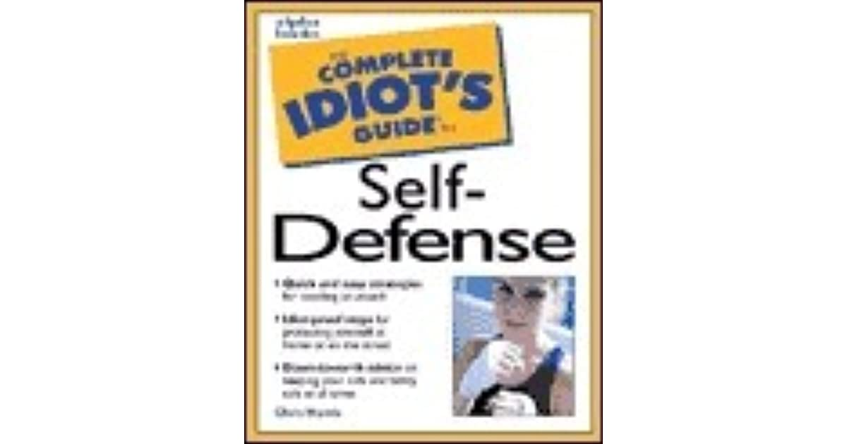 Complete idiots guide to self defense by chris harris fandeluxe Choice Image