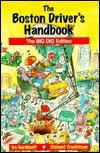 Boston Driver's Handbook: The Big Dig Edition