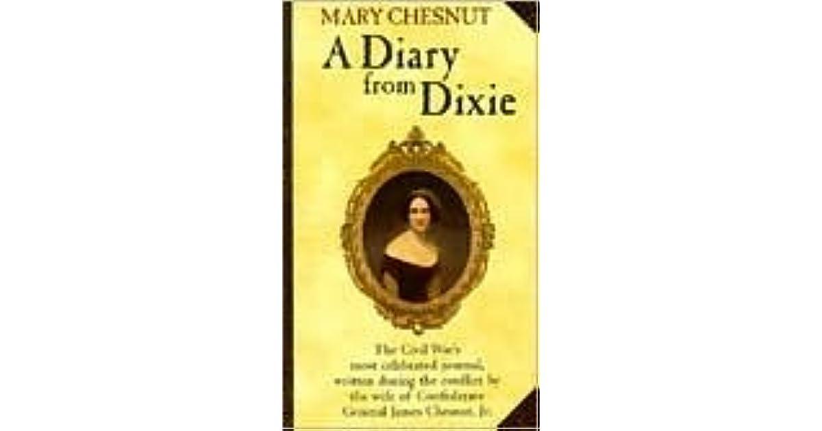 Mary Chesnut: A Diary From Dixie By Mary Boykin Chesnut