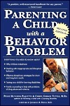 Parenting a child with a behavior problem  a practical and empathetic guide (1999, Lowell House)