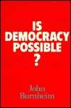 Is Democracy Possible?