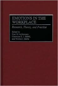 Emotions in the Workplace: Research, Theory, and Practice