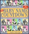 The Baby Name Countdown: Popularity and Meanings of Today's Baby Names