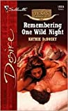 Remembering One Wild Night (Texas Cattleman's Club: The Stolen Baby, #3)