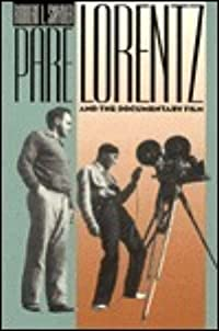 Pare Lorentz and Documentary Film
