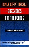 USMLE Step 1 Recall: Buzzwords for the Boards