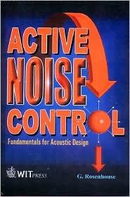 Active Noise Control : Fundamentals for Acoustic Design