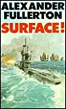 Surface!
