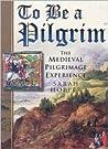 To Be a Pilgrim by Sarah C. Hopper