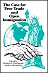 The Case for Free Trade and Open Immigration