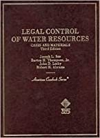 Legal Control of Water Resources: Cases and Materials