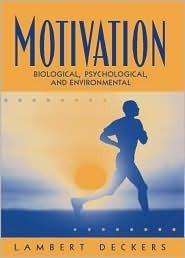 Motivation  Biological, Psycholo