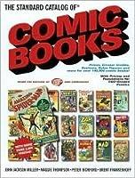 The Standard Catalog Of Comic Books