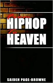 From Hip-Hop to Heaven