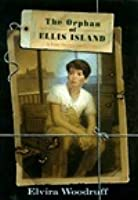 Orphan Of Ellis Island: A Time-travel Adventure