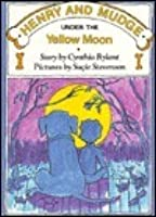 Henry and Mudge Under the Yellow Moon (Fourth Booking Series)