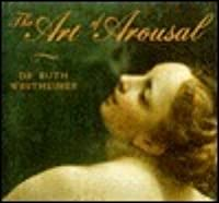 The Art of Arousal