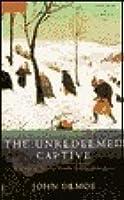 The Unredeemed Captive