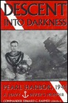 Descent into Darkness: Pearl Harbor, 1941: A Navy Diver's Memoir