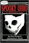 Spooky Ohio by Chris Woodyard