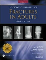 Rockwood and Green's Fractures in Adults: Rockwood, Green, and Wilkins' Fractures