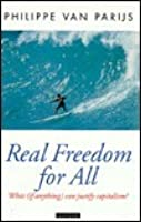 Real Freedom For All: What (If Anything) Can Justify Capitalism?