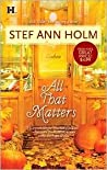 All That Matters (Moretti, #2)