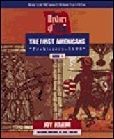 The First Americans: Prehistory - 1600 (History of US, Book 1)