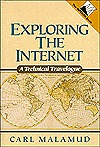 Exploring the Internet: A Technical Travelogue