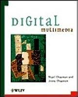 Digital Multimedia (Worldwide Series in Computer Science)