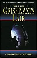 Into the Grishnazi's Lair