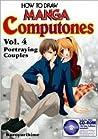How To Draw Manga Computones Volume 4: Portraying Couples (How to Draw Manga Computones)