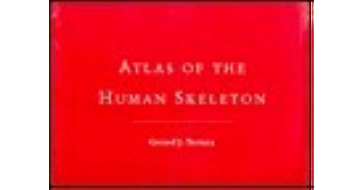 Atlas of the Human Skeleton by Gerard J. Tortora