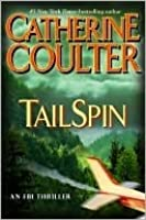 Tail Spin (FBI Thrillers, #12)